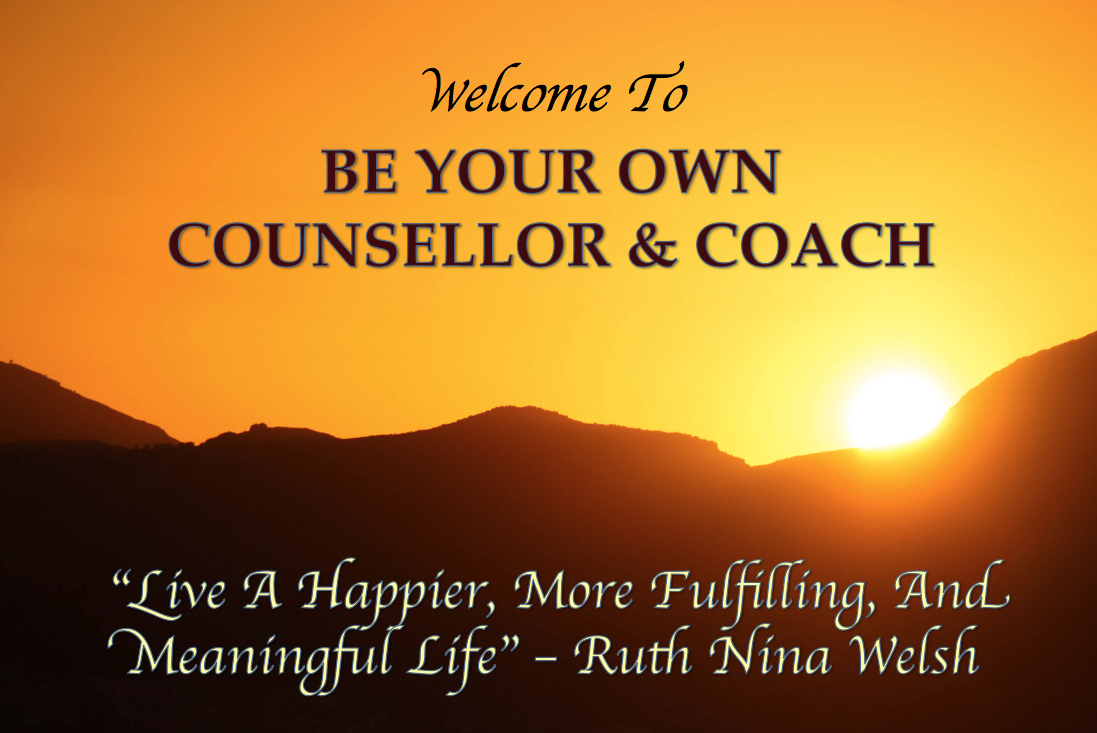 Meaningful Life Quotes Be Your Own Counsellor & Coach  Live A Happier More Fulfilling